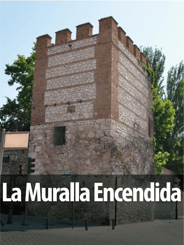 La Muralla Encendida
