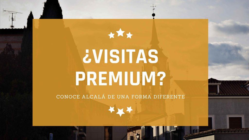 ¿VISITA GUIADAS PREMIUM en Alcalá de Henares?